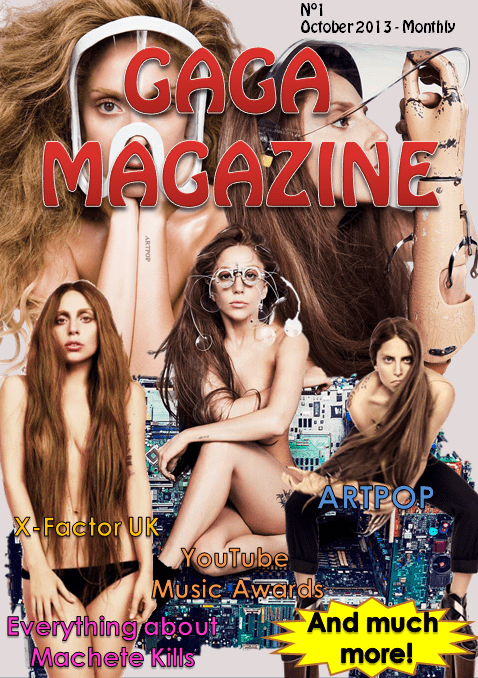 Gaga Magazine - 1st Edition - October 2013