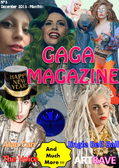 Gaga Magazine - 3º Edition - December 2013