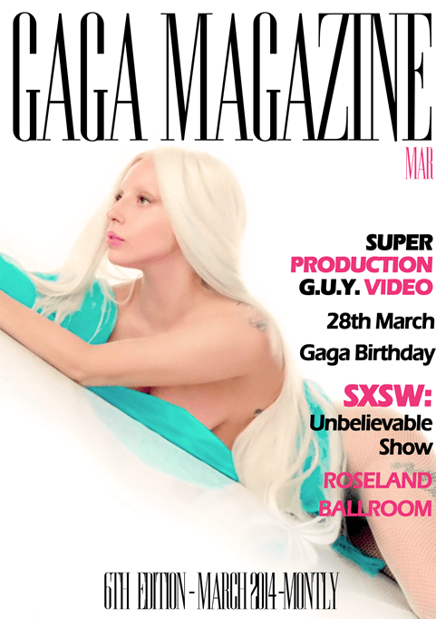 Gaga Magazine - 6ª Edition - March 2014