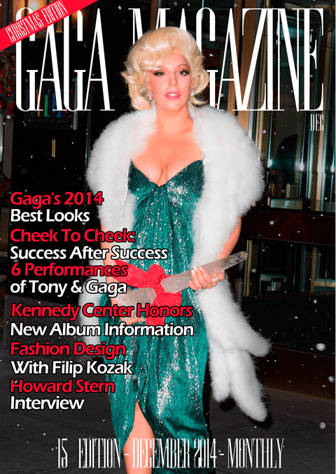 Gaga Magazine - 15th Edition - December 2014